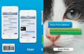 Texts From Mittens By Angie Bailey Available March 31st!