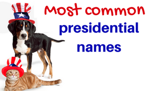 presidential pet names