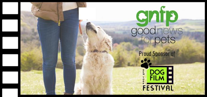 Goodnewsforpets™ Announces NY Dog Film Festival™ Sponsorship