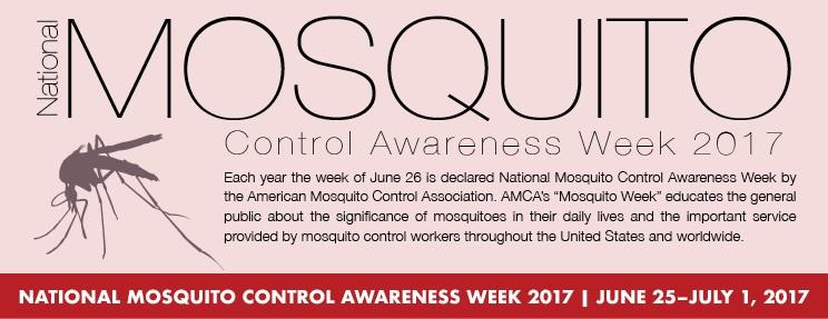 national mosquito control awareness week 2017