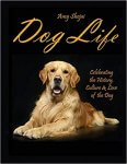 Dog Life by Amy Shojai