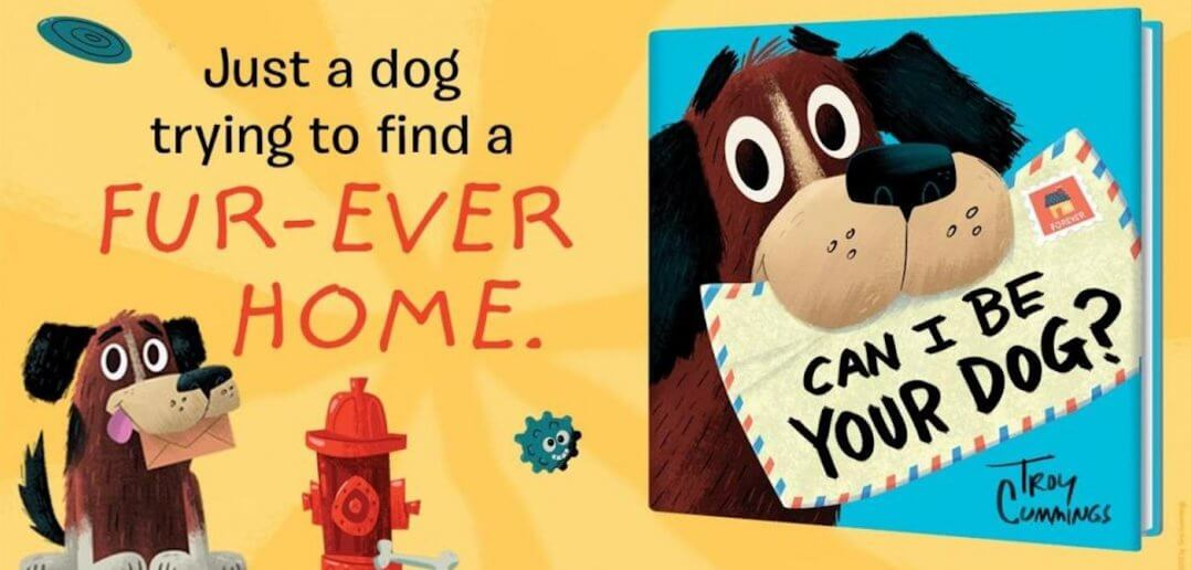 Can I Be Your Dog? A Children's Book Perfect for Pandemic Pet Parents